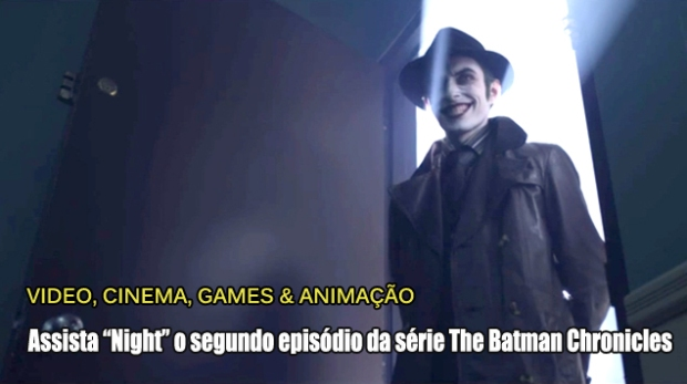 Blog Teaser - The Batman Chronicles - NIGHT 02