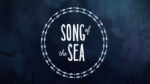 Blog Teaser - Song of the Sea 18