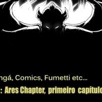 A espera acabou!!! Gold Saint: Ares Chapter, tem seu primeiro capítulo lançado