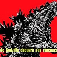 Novo filme japonês de Godzilla também será lançado no Brasil